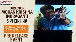 Director Mohan Krishna Indraganti Special AV @ Sammohanam  Pre-Release Event - ADITYAMUSIC