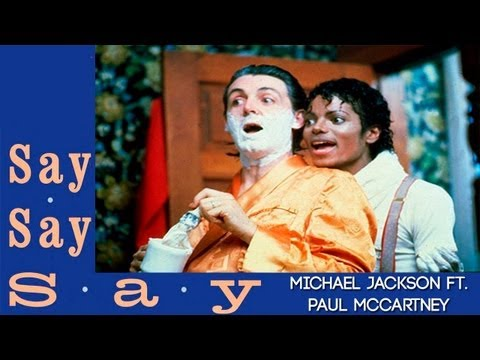 Say Say Say - Paul McCartney ft. Michael Jackson
