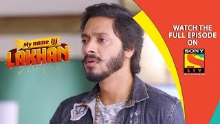 My Name Ijj Lakhan - माय नेम इज़ लखन - Ep 23 - 13th April, 2019 - SABTV