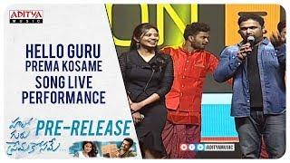 Hello Guru Prema Kosame Song Live Performance | Ram, Anupama | DSP - ADITYAMUSIC