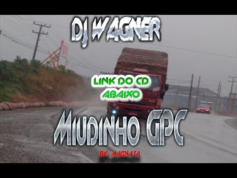 Dj Wagner Miudinho GPC CD COMPLETO LINK ABAIXO