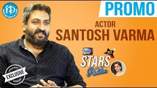 Actor Santosh Varma Exclusive Interview - Promo || Soap Stars With Anitha #31 - IDREAMMOVIES