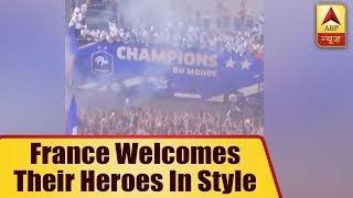 FIFA World Cup 2018: France welcomes their heroes in style - ABPNEWSTV
