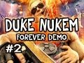 Duke Nukem Forever: Demo Playthrough w/Nova Pt.2