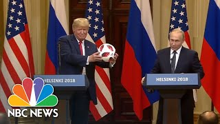 Vladimir Putin Gifts Donald Trump A World Cup Ball: 'Now The Ball Is In Your Court' | NBC News - NBCNEWS