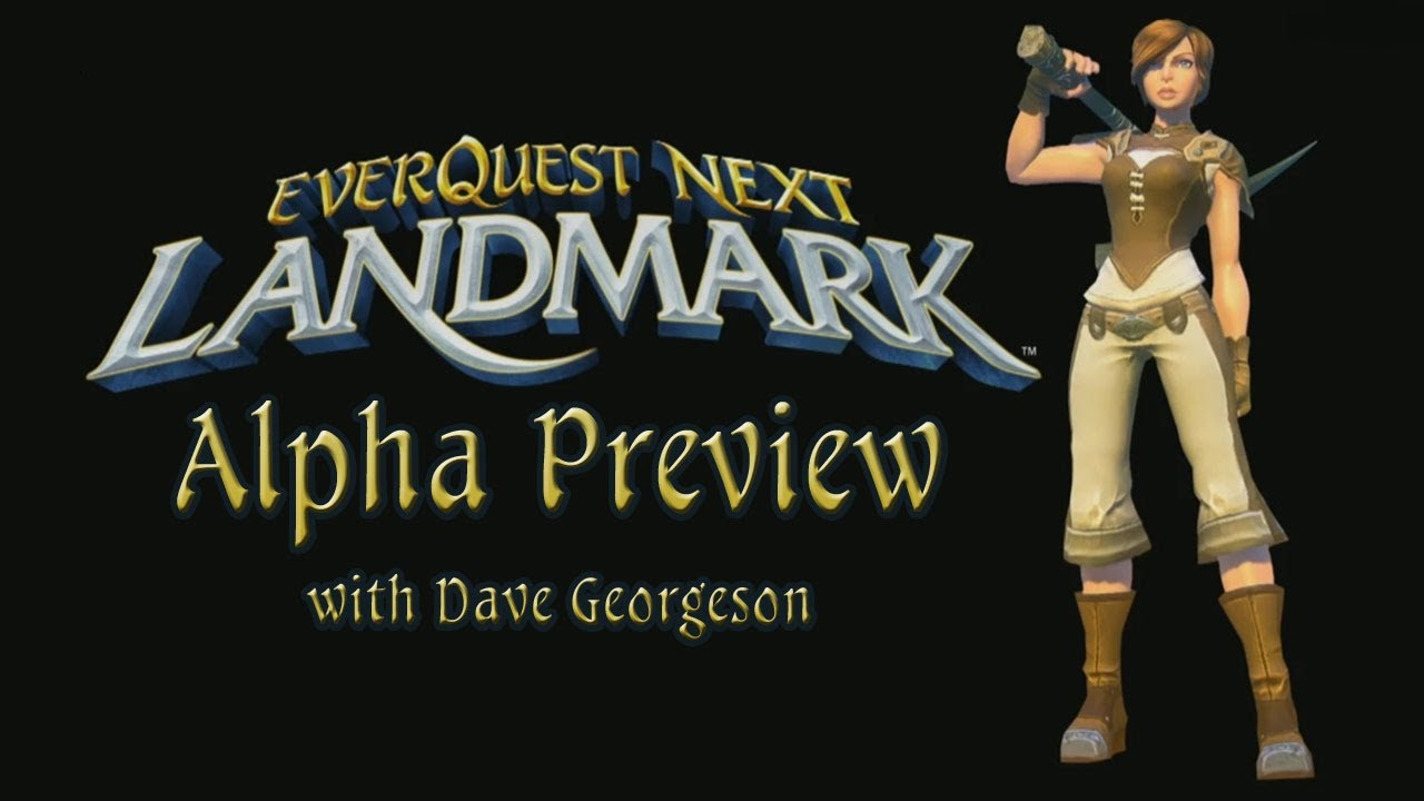 EverQuest Next Landmark Alpha Interview