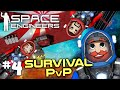 Space Engineers PVP Ep4: Space Engineers Vs Space Pirates