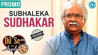 Subhalekha Sudhakar Exclusive Interview - Promo || Dil Se With Anjali #23 - IDREAMMOVIES