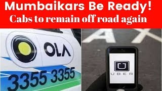 Ola, Uber drivers off the road again from midnight in Mumbai,commuters to face trouble amidst strike - NEWSXLIVE