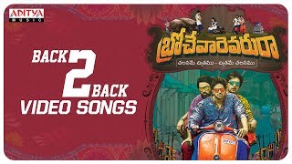 Brochevarevarura Back To Back Video Songs | Sri Vishnu, Nivetha Thomas, Nivetha Pethuraj, Satya Dev - ADITYAMUSIC