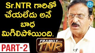 Senior Production Executive Yoganand Interview Part#2 || Frankly With TNR #98 || Talking Movies - IDREAMMOVIES