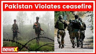 Jammu and Kashmir: Pakistan Violates ceasefire in Sunderbani, Indian army retaliates - NEWSXLIVE