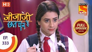 Jijaji Chhat Per Hai - Ep 333 - Full Episode - 15th April, 2019 - SABTV
