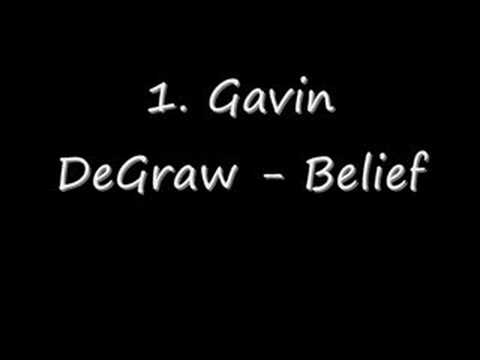 1. Gavin DeGraw - Belief