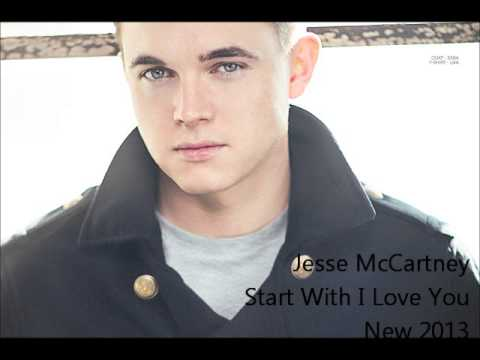 Jesse McCartney - Start With I Love You (NEW 2013)