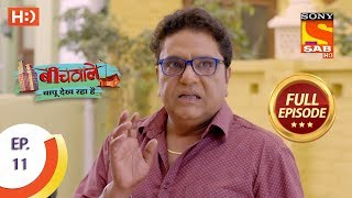 Beechwale Bapu Dekh Raha Hai - Ep 11 - Full Episode - 16th October, 2018 - SABTV