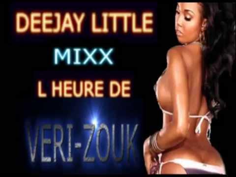 DEEJAY LITTLE MIXX L HEURE DE VERI-ZOUK 2013