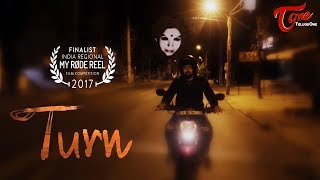 TURN | Telugu Short Film 2017 | Directed by Krishna Prathyusha | #ShortFilms2017 - TELUGUONE