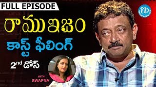 RGV About Cast Feeling ( కాస్ట్ ఫీలింగ్ ) - Full Episode || Ramuism 2nd Dose | #Ramuism | Telugu - IDREAMMOVIES