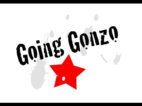 Going Gonzo - A documentary (FULL DOCUMENTARY)