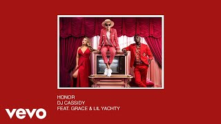 DJ Cassidy Feat. Grace & Lil Yachty - Honor ( 2017 )