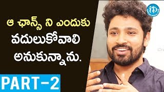 Darshakudu Hero Ashok Exclusive Interview - Part #2 || Talking Movies With iDream - IDREAMMOVIES