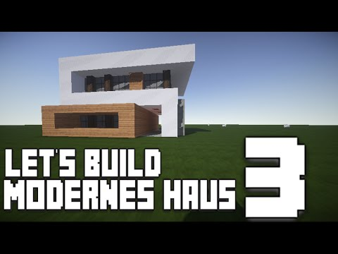 Minecraft :: Modernes Haus Bauen :: German/Deutsch #3