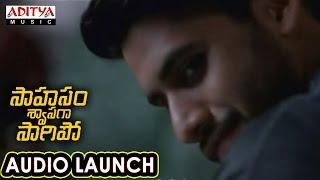 Vellipomaake Song Launch At Saahasam Swaasaga Saagipo Audio Launch || AR Rahman - ADITYAMUSIC