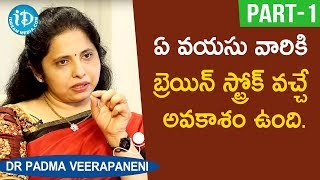 Neurologist Dr Padma Veerapaneni Interview - Part #1 | Healthy Conversation With Anjali - IDREAMMOVIES