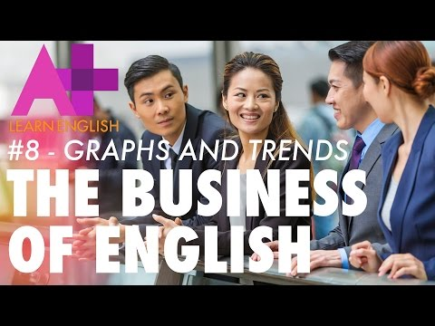 The Business of English - Episode 8: Graphs and trends