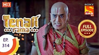 Tenali Rama - Ep 314 - Full Episode - 19th September, 2018 - SABTV