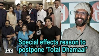 Special effects reason to postpone 'Total Dhamaal': Javed Jaffrey - IANSINDIA