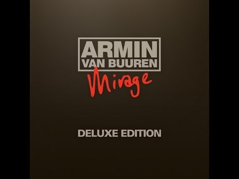 Out Now: Armin van Buuren - Mirage Deluxe Edition -L0zUNvTADJ0