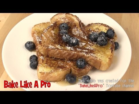 Basic French Toast Recipe ! Super Easy Super Delicious !