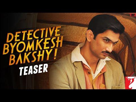 Detective Byomkesh Bakshi - Teaser