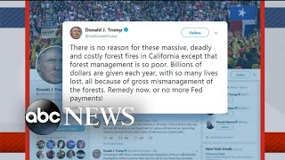 Trump faces backlash for response to California fires - ABCNEWS