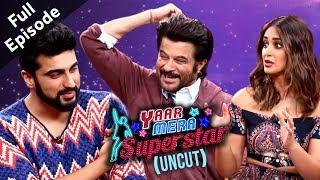 'Mubarakan' Stars Arjun Kapoor,Anil Kapoor,Ileana & Athiya | Yaar Mera Superstar Season 2