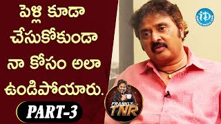 Comedian Sudhakar Exclusive Interview Part #3 || Frankly With TNR || Talking Movies With iDream - IDREAMMOVIES