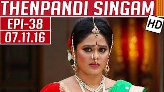 Thenpandi Singam 07-11-2016 Kalaignar TV Serial Episode 38