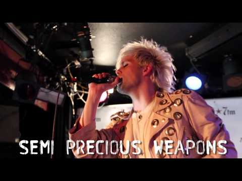 Semi Precious Weapons live
