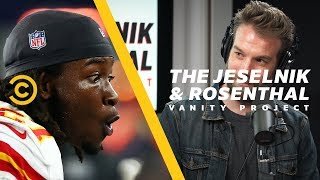The Cleveland Browns Actually Signed Kareem Hunt - The Jeselnik & Rosenthal Vanity Project - COMEDYCENTRAL