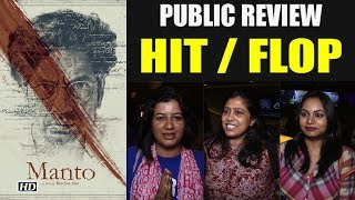 'Manto' receives OUTSTANDING Public REACTIONS - IANSINDIA
