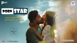 PornStar Telugu Short Film Teaser | Directed by Varun K | Pixture Box - YOUTUBE