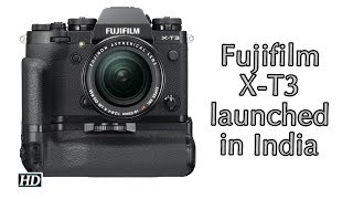 First Impression | Fujifilm launches X-T3 mirrorless digital camera in India - IANSLIVE