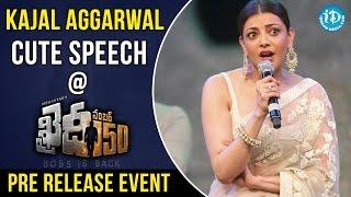 Kajal Aggarwal Cute Speech @ Khaidi No 150 Pre Release Event || Chiranjeevi || V V Vinayak - IDREAMMOVIES