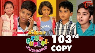 Fun Bucket JUNIORS | Episode 103 | Kids Funny Videos | Comedy Web Series | By Nagendra K | TeluguOne - TELUGUONE