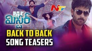 Mister Movie Back to Back Song Teaser || Varun Tej, Lavanya Tripathi & Hebah Patel || NTV - NTVTELUGUHD
