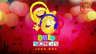 Comedy Songs | Funny Telugu Video Songs Juke Box - TELUGUONE