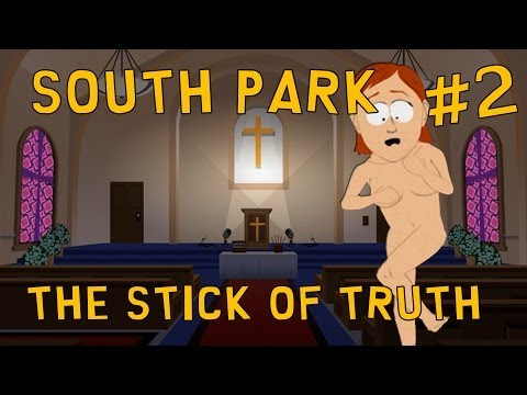 BONERS AND BOOBIES - South Park: The Stick Of Truth #2