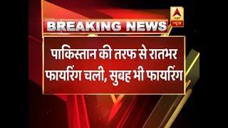 Pakistan violates ceasefire in Jammu and Kashmir's Akhnoor - ABPNEWSTV